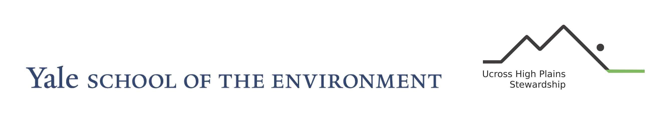 Ucross High Plains Stewardship Initiative @Yale F&ES